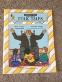 Thematic Unit FOLK TALES Intermediate grades