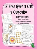 Thematic Unit - If You Give a Cat a Cupcake