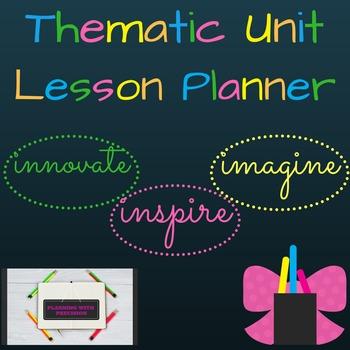 Thematic Unit Lesson Planner