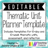 Editable Thematic Unit Planning Template