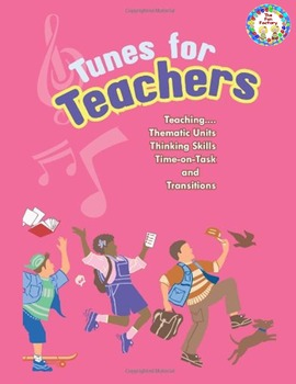 Thematic Unit Songs, Chants for Transitions, Grab Their Attention!
