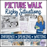 Picture Walk/Prompts: Risky Situations Speaking, Making In