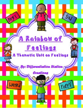 Thematic Unit on Feelings: A Rainbow of Feelings