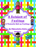 Thematic Unit on Feelings: A Rainbow of Feelings