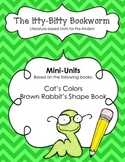 Literature-based Units:  Cat's Colors and Brown Rabbit's Shape Book