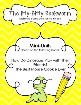 Holiday Literature-based Units: Best Mouse Cookie and How Do Dinosaurs...