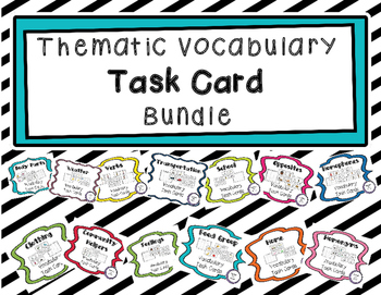 Thematic Vocabulary Task Card Bundle