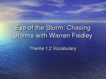 Theme 1 Selection 2 Eye of the Storm 5th Grade Vocabulary PPT