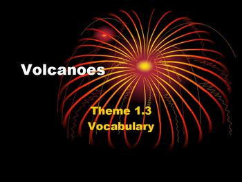 Theme 1 Selection 3 Volcanoes 5th Grade Vocabulary PPT