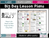 Theme #3: Big Day Lesson Plans {{EDITABLE}}