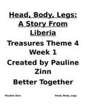 Theme 4 Week 1  Head, Body, Legs:  A Story From Liberia
