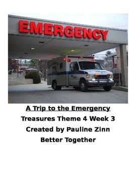 Theme 4 Week 3 A Trip to the Emergency Room