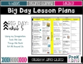 Theme #5: Big Day Lesson Plans {{EDITABLE}}