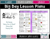Theme #6: Big Day Lesson Plans {{EDITABLE}}