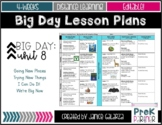 Theme #8: Big Day Lesson Plans {{EDITABLE}}