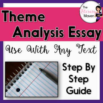 Theme Analysis Essay: Step by Step Writing Guide for Use With Any Text