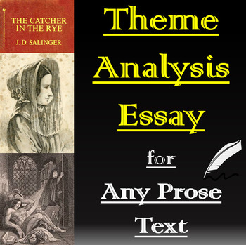 Literary Analysis - Theme Analysis Essay for Any Text