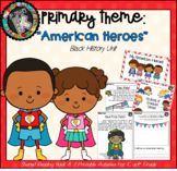"""Theme - Black History Month - """"American Heroes"""""""