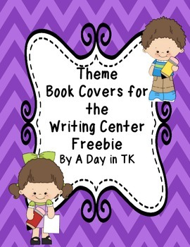 Theme Book Writing Book Covers for the Writing Center FREEBIE