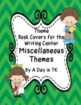 Theme Book Writing Book Covers for the Writing Center - Mi