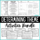 Teaching Theme Activities Bundle - Teaching Theme in Liter