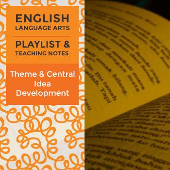 Theme & Central Idea Development