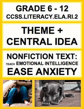 Theme + Central Idea with SEL Nonfiction Article: How to Ease Anxiety