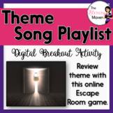 Theme Digital Break Out Activity - Theme Song Playlist