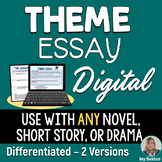 Theme Essay DIGITAL for Google or Microsoft - for ANY Lite