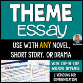 Theme Essay - Literary Essay Writing for ANY Novel, Story, or Drama COMMON CORE
