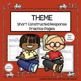 Theme Graphic Organizers & Constructed Response Practice Pages