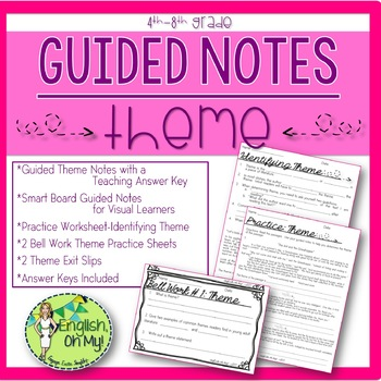 Theme,Guided Notes, Worksheets, Practice