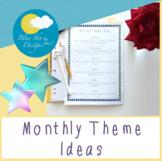 Monthly Theme Ideas (Aussie Teacher Edition)