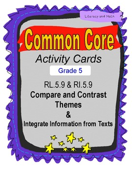 Theme & Integrate Texts Grade 5 Common Core RL.5.9 and RI.5.9