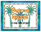 Theme Island a Map Skills Project