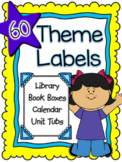 Theme Labels: An Organizational Tool