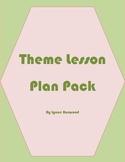 Theme Lesson Plan Pack