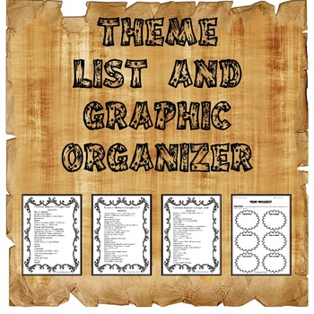 Theme List and Graphic Organizer for Upper Elementary & Middle School Students