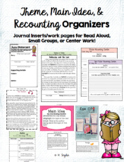 BUNDLE: Theme, Main Idea, & Recounting Organizers with Practice