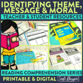 Theme, Message and Moral | Reading Strategies | Digital an