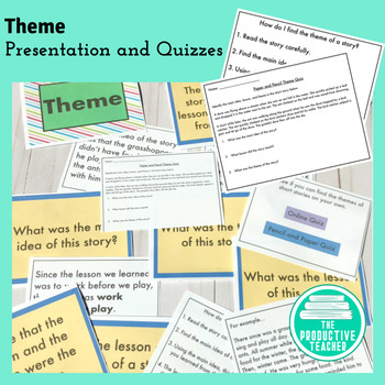Theme Mini-Unit: Presentation and Quizzes