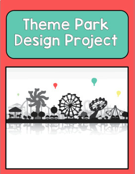 Theme Park Design Project