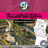 Theme Park Tycoon -- Variables & Expressions - 21st Century Math Project