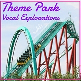 Vocal Exploration {Theme Park}