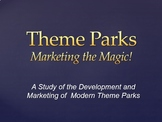Theme Parks: Marketing the Magic!