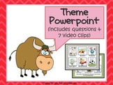 Theme Powerpoint: Includes Questions and Video Examples