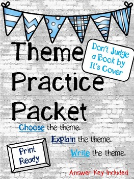 Theme Practice Packet - Don't Judge a Book By It's Cover