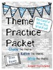 Theme Practice Packets Bundle