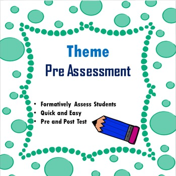 Theme Pre Assessment