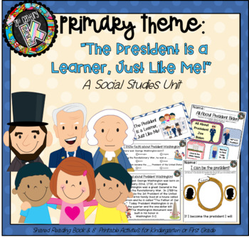 "Theme - Presidents' Day - ""Presidents are Learners Just Like Me!"""